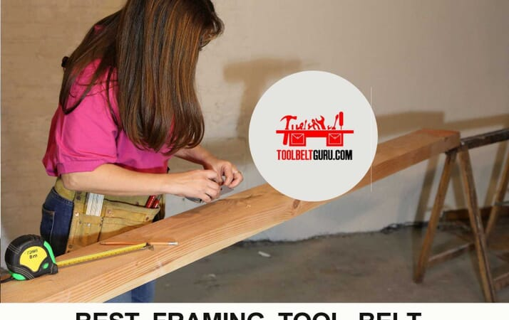 Best framing tool belts