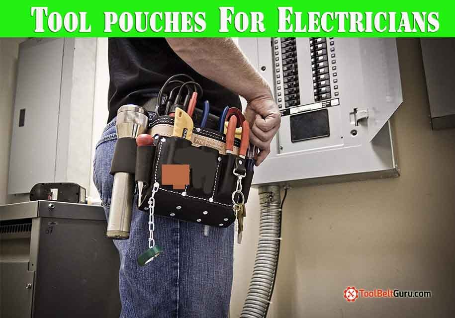best tool pouches for electricians